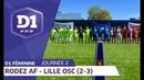 J2 : Rodez AF - Lille OSC (2-3) / D1 Féminine