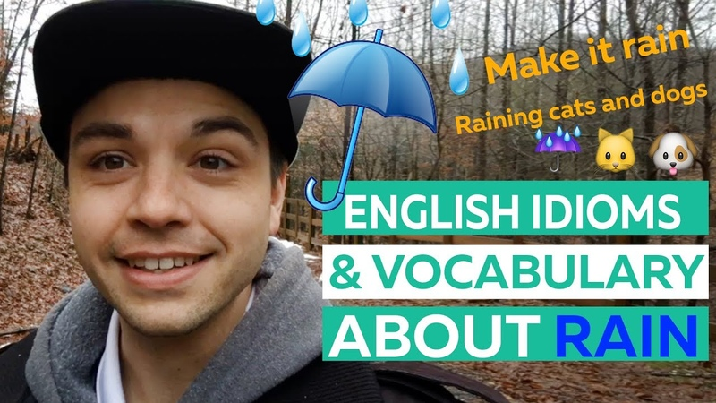 Talking About Rain: English Vocabulary And Idioms
