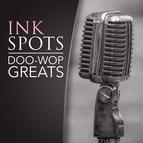 The Ink Spots альбом Doo-Wop Greats