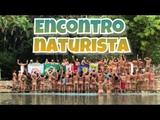 ENCONTRO NATURISTANUDISTA INTERNACIONAL - INTERNATIONAL NATURIST MEETING