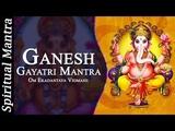 Om Ekadantaya Vidmahe Ganesh Gayatri Mantra ( Full Song )