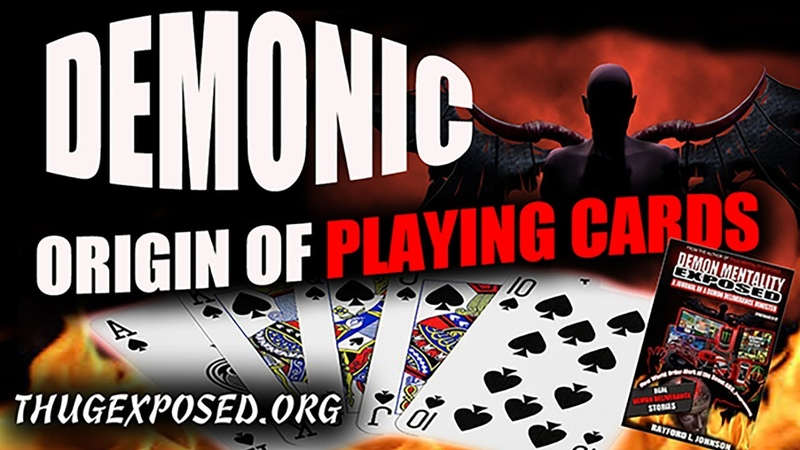 DEMONIC ORIGIN OF.....PLAYING CARDS...Can players be cursed by a Demon Deliverance Minister
