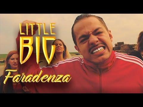 LITTLE BIG - FARADENZA - DENOI cover video