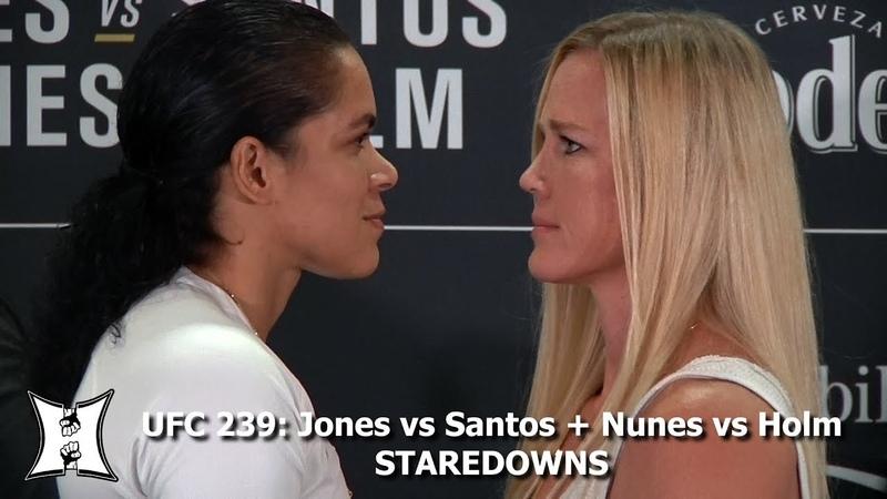 UFC 239 Staredowns Jones vs Santos Nunes vs Holm, Sanchez vs Chiesa More!