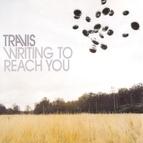 Travis альбом Writing to Reach You
