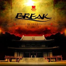 Break альбом Return to the Temple EP