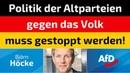 Björn Höcke AfD Politik der Altparteien gegen das Volk muss gestoppt werden