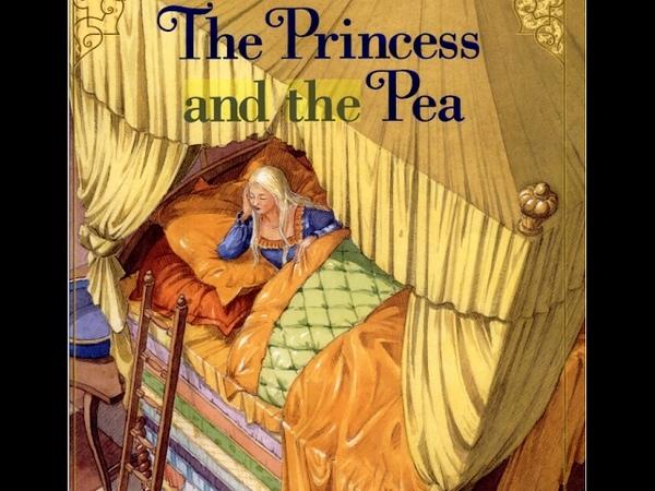 Сказка на английском языке Принцесса на горошине A fairy tale The Princess and the Pea