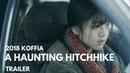 Автостоп A Haunting Hitchhike 히치하이크 Trailer