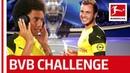 Axel Witsel vs Mario Götze Borussia Dortmund's Whisper Challenge