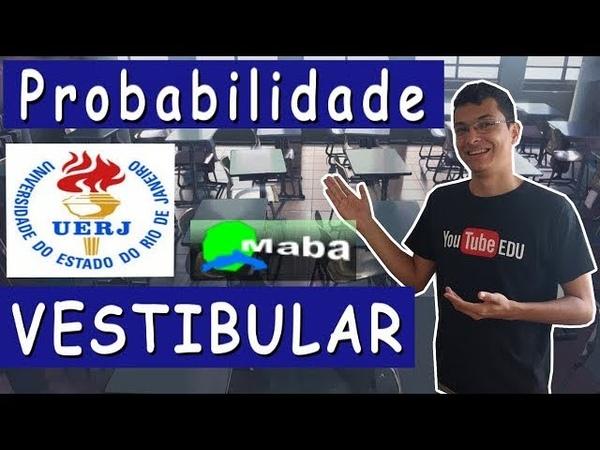 PROBABILIDADE - VESTIBULAR - UERJ - 2018 - 1° EQ
