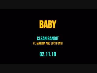 Clean bandit - baby (feat. marina & luis fonsi) [teaser]