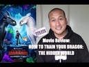 My Review of 'HOW TO TRAIN YOUR DRAGON: THE HIDDEN WORLD' Movie | A Proper Conclusion