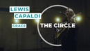 Lewis Capaldi Grace ⭕ THE CIRCLE 6 OFFSHORE Live Session