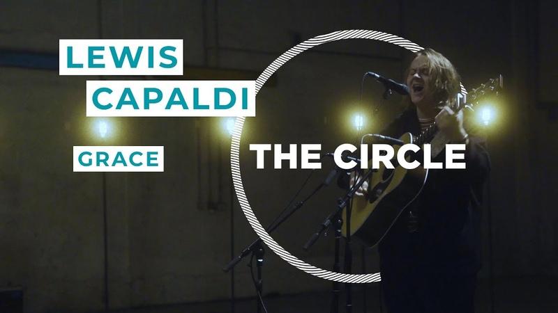 Lewis Capaldi Grace ⭕ THE CIRCLE 6 OFFSHORE Live Session смотреть онлайн без регистрации