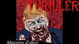 Trump Sings Thriller by Michael Jackson