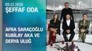 Afra Saraçoğlu, Kubilay Aka ve Derya Uluğ, Şeffaf Oda'ya konuk oldu - 09.12.2018 Pazar