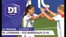 J7 : Olympique Lyonnais - Girondins de Bordeaux (3-0) / D1 Féminine