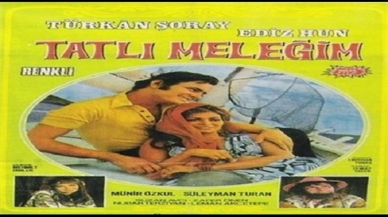 Tatlı Meleğim - Mehmet Dinler (1970) - Türkan Soray, Ediz Hun, Münir Özkul