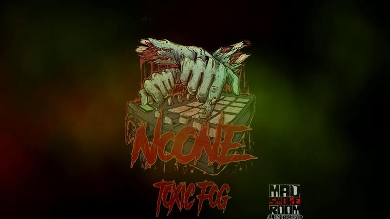 NoOne - Toxic Fog