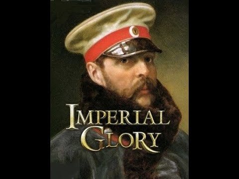 Lets Play Imperial Glory (Season II) - Прохождение! 3 ( Россия ) [HD] [RU]