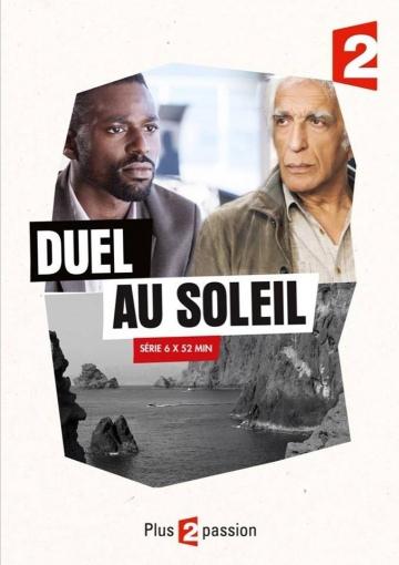 Дуэль под солнцем (мини-сериал 2014 – ...) Duel au soleil смотреть онлайн