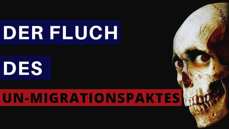 Der Fluch des Migrationspaktes - Gastbeitrag von Einsamer Wanderer