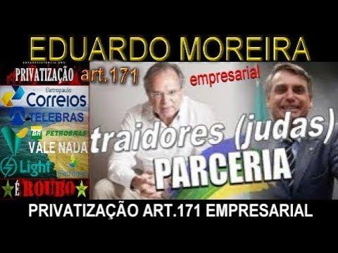 Eduardo Moreira Art.171 Bolsonaro, Flávio relatório COAF corruptos judas e milhões enganados!