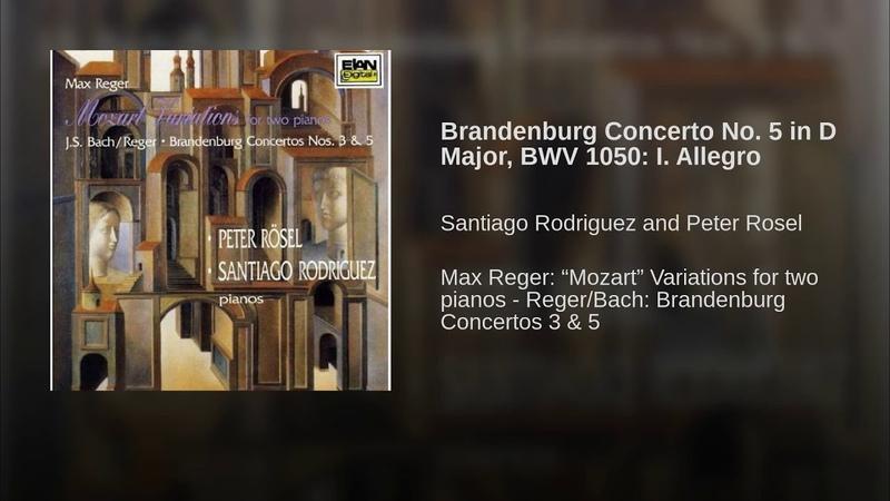 Brandenburg Concerto No. 5 in D Major, BWV 1050 I. Allegro