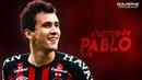 Pablo ● Atlético-PR ● Skills, Goals Assists ● 2018   HD