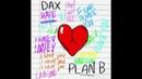 Dax - Plan B (Official Audio)