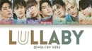 GOT7 - LULLABY (English Ver.) (Color Coded Lyrics)