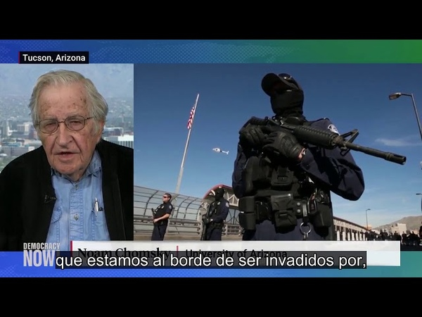 Noam Chomsky: Las personas de la caravana migrante están huyendo de los horrores creados por EEUU