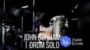 John Bonham | Drum Solo