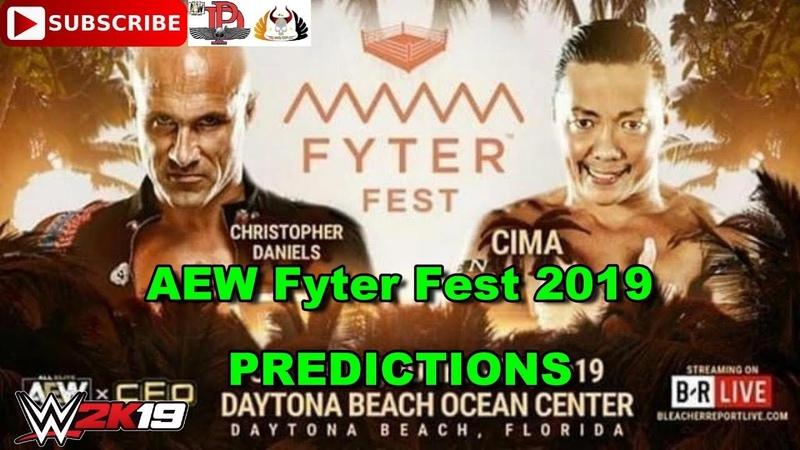 AEW Fyter Fest 2019 Christopher Daniels vs Cima Predictions WWE 2K19
