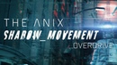The Anix Overdrive