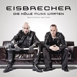 Eisbrecher альбом Die Hölle muss warten - Miststück Edition