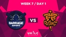 Barrage vs. Fnatic Rising   UK League Championship   Week 7 Day 1   Spring Split 2019