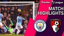 Man City v. Bournemouth | PREMIER LEAGUE MATCH HIGHLIGHTS | 12/01/18 | NBC Sports