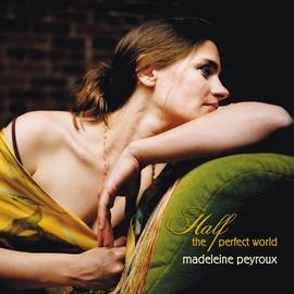 Madeleine Peyroux альбом Half The Perfect World