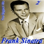 Frank Sinatra альбом Frank Sinatra the Biggest Hits, Vol. 2 (Platinum Collection)
