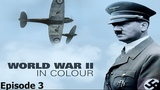 World War II In Colour Episode 3 - Britain at Bay (WWII Documentary)
