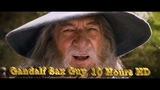 Гендальф в HD 10 часов Gandalf Sax Guy 10 Hours HD