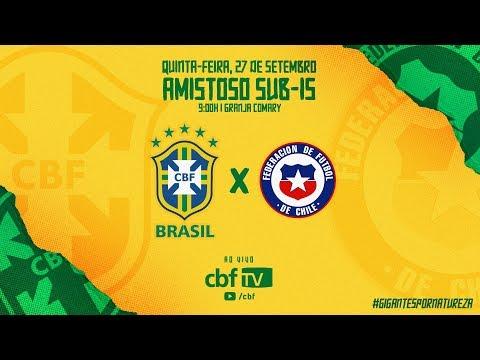[27.09.2018] BRASIL x CHILE - Amistoso Internacional SUB-15 - AO VIVO na CBF TV