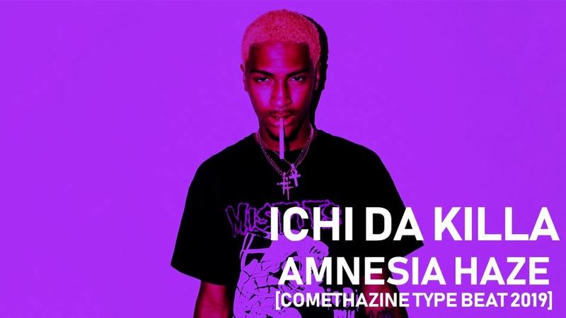 FREE COMETHAZINE TYPE BEAT 2019 AMNESIA HAZE Free Type Beat Rap Trap Instrumental 2019