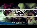 Zenobia - El Pacto (Videoclip Oficial)