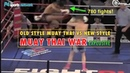 Explosive War Old Style vs New Style Muay Thai