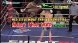 Explosive War: Old Style vs New Style Muay Thai