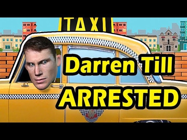 Darren Till arrested for trashing Hotel room and stealing a Taxi