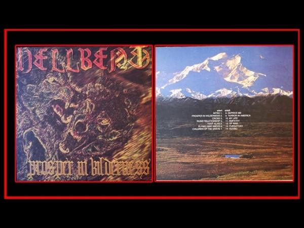 HELLBENT - Prosper In Wilderness (Japan, 1997, Full ALbum)